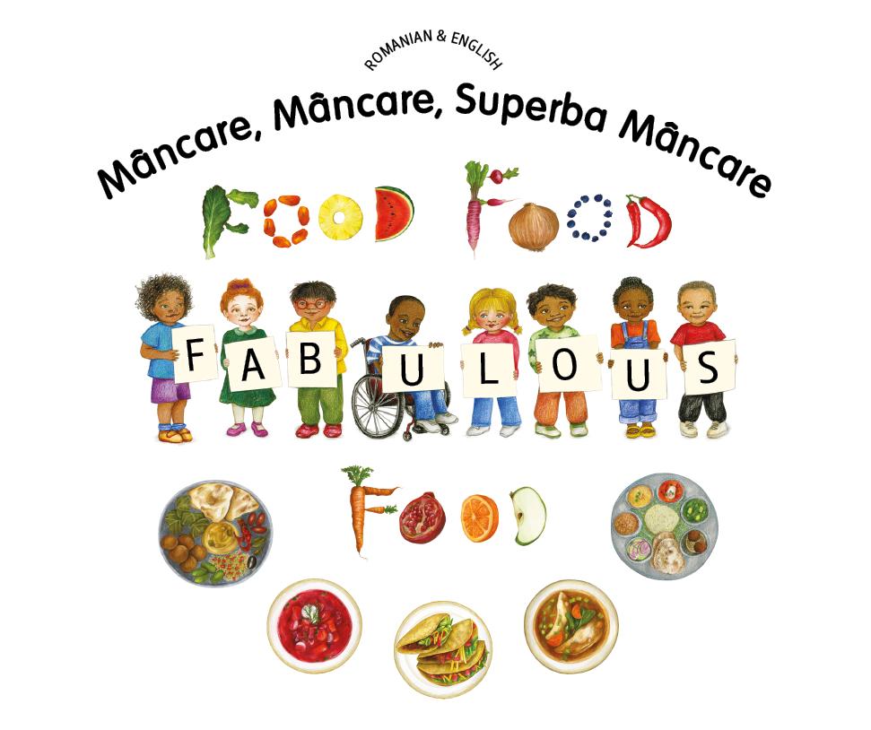 Food, Food, Fabulous Food, English with Romanian