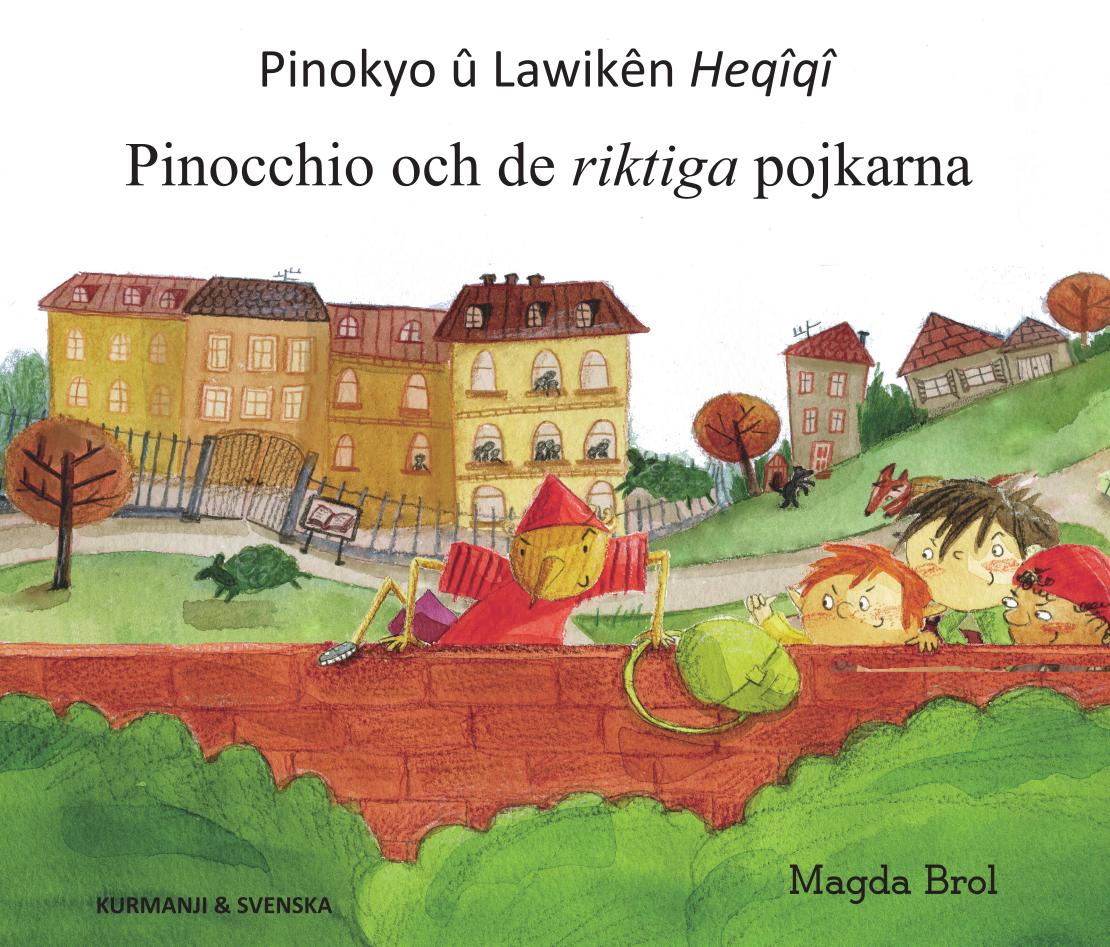 Pinocchio och de riktiga pojkarna kurdiska - kurmanji och svenska