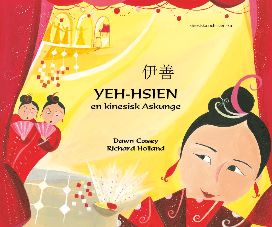 Yeh-hsien - en kinesisk Askunge, svenska och kinesiska - mandarin