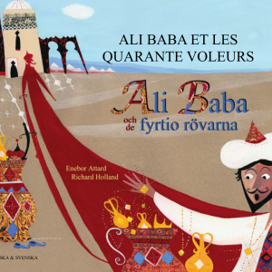 Ali Baba och de fyrtio rövarna, franska och svenska