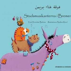 Stadsmusikanterna i Bremen arabiska och svenska
