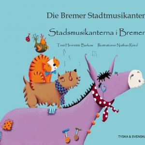 Stadsmusikanterna i Bremen svenska och tyska
