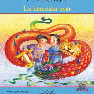 Lis kinesiska nyår svenska och kinesiska - kantonesiska
