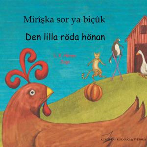 Den lilla röda hönan svenska och kurdiska - kurmanji