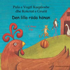 Den lilla röda hönan svenska och albanska