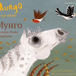 Mungo får nya vänner svenska och bulgariska