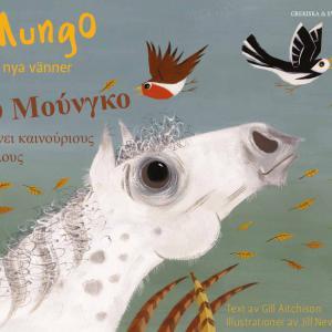 Mungo får nya vänner grekiska och svenska