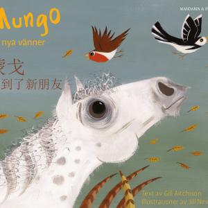 Mungo får nya vänner svenska och kinesiska - mandarin