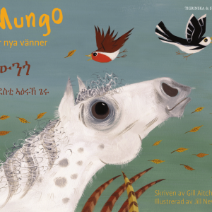 Mungo får nya vänner tigrinska och svenska